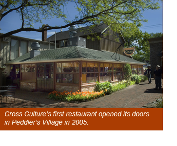 Cross Culture Cuisine's first restaurant in Peddler's Village